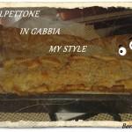 POLPETTONE IN GABBIA MY STYLE (con e senza glutine)