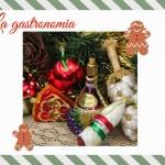 Aspettando Natale: Le Golosità del Natale