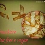 Chiacchiere gluten free e vegan
