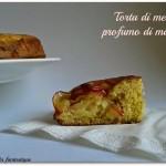 Torta di mele gluten free al profumo di mango